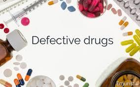 Defective drugs dangerous products