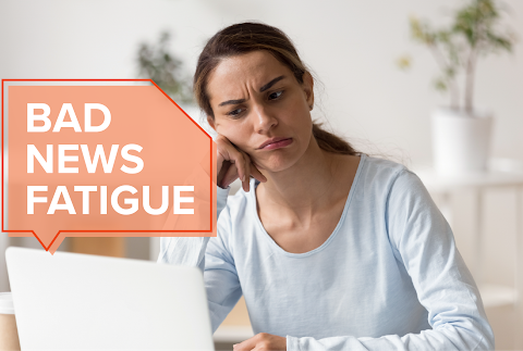 Bad News Fatigue